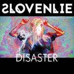 Slovenlie – Disaster