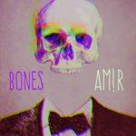 AM!R – Bones