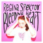 Regina Spektor – Bleeding Heart