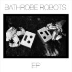 Bathrobe Robots – Cannibals