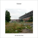 Cancer – Die One More Time