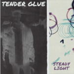 Tender Glue – Goodbye Bushwick