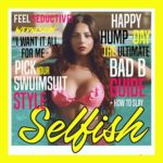 Wednesday – Selfish
