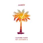 JAHKOY – California Heaven (feat. Schoolboy Q)