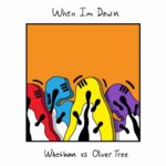 Whethan VS Oliver Tree – When I'm Down