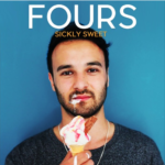 FOURS – Sickly Sweet