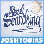 Josh Tobias – Soul Searching