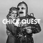 Chick Quest – Savant Garde