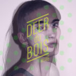 The Deer Du Bois Playlist #146