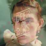 The Deer Du Bois Playlist #148: Chances, IYES, Niki & The Dove, Emma Dewing