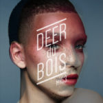 The Deer Du Bois Playlist #153: Ama Lou, Lydia Ainsworth, Iiris, Haides