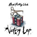 """Rising supergroup Bad Poetry Club share promising new single """"Victory Lap"""""""