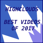 Highclouds: 20 videos of 2017